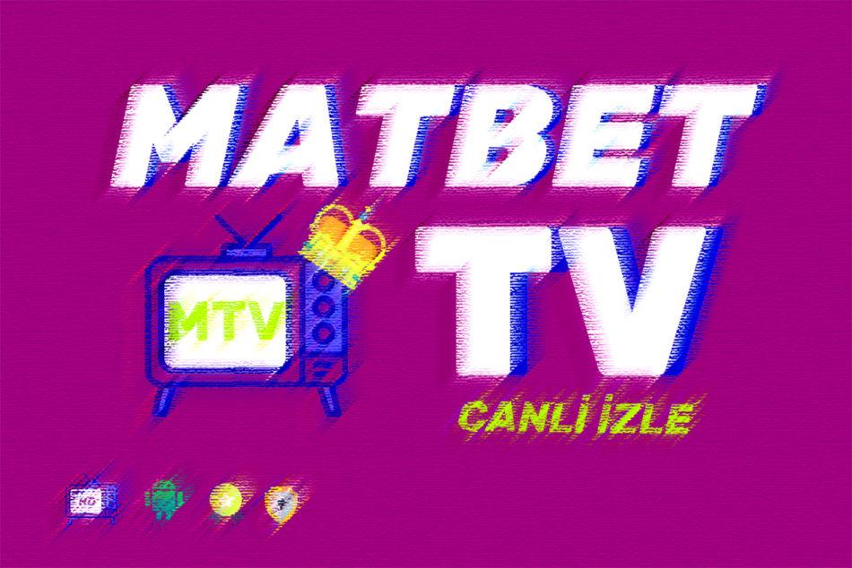 Matbet Tv
